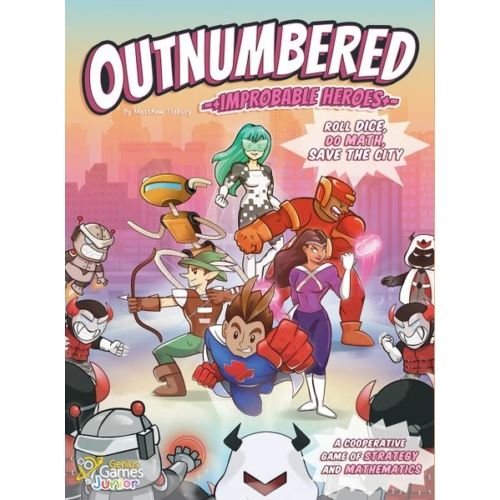 Outnumbered Improbable Heroes