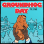 Kép 1/3 - Groundhog Day The Game